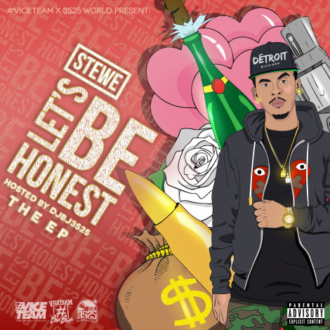 "Stewe – Let's Be Honest ""The EP"" Hosted By DJBJ3525 